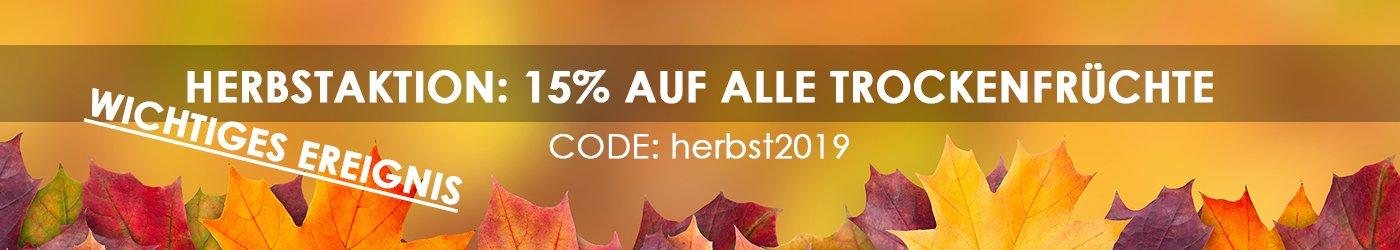 Herbstaktion 15% auf alle Trockenfrüche - Code: herbst2019